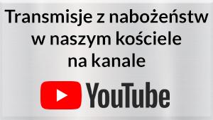 Kanał parafii na Youtube